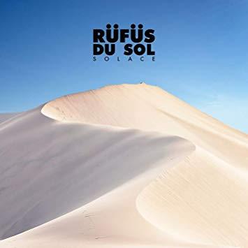 Rufus Du Sol Solace