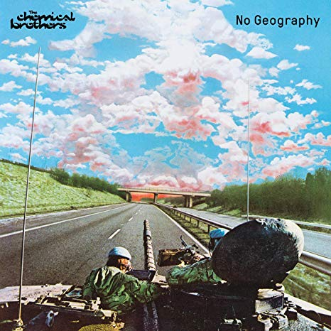 Chemical Bros No Geography