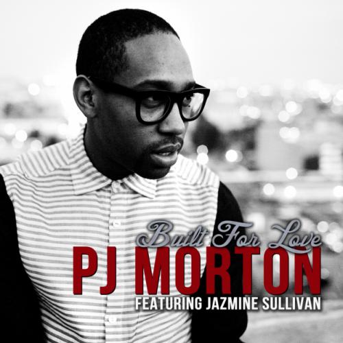 PJ Morton Built For Love