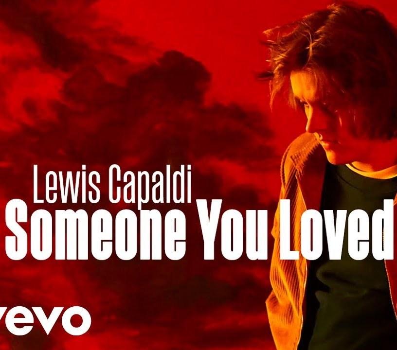 Lewis Capaldi Someone You Love